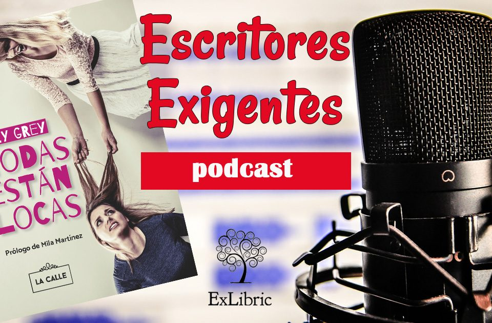 Podcast para escritores exigentes 1x05 Literatura LGTB con EleyGrey