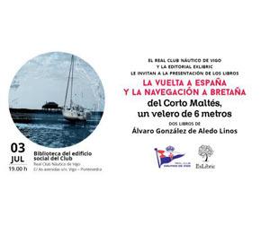 Presentación libro La vuelta a España y la navegación a Bretaña en Vigo