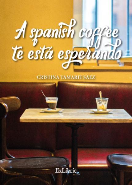 A spanish coffee te está esperando