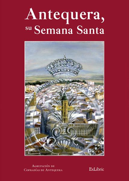 Antequera, su Semana Santa