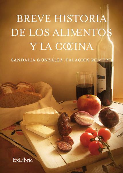Breve historia de los alimentos de la cocina Libro