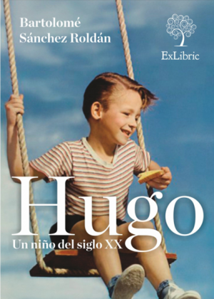 Hugo. Un niño del siglo XX