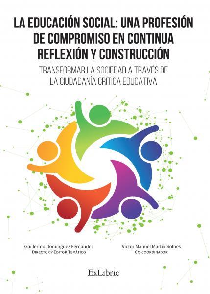 La educación social: una profesión de compromiso en continua reflexión y construcción