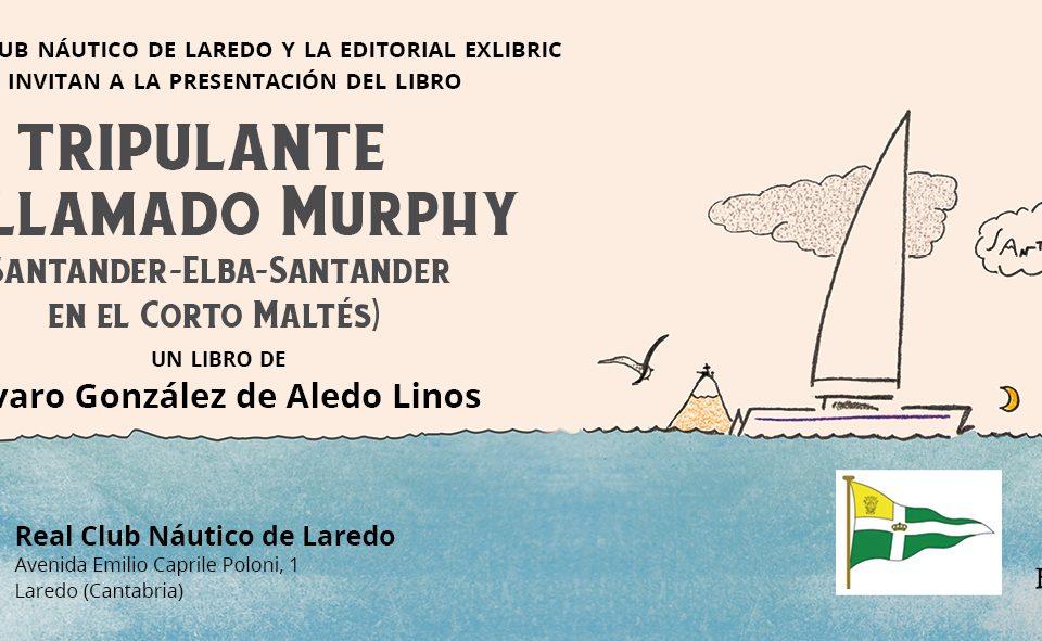 Un tripulante llamado Murphy en Laredo