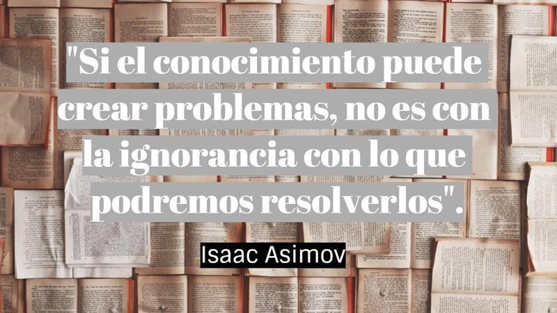 Frases Isaac Asimov Editorial Exlibric