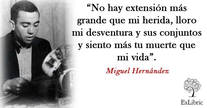 Frases Miguel Hernández Editorial Exlibric