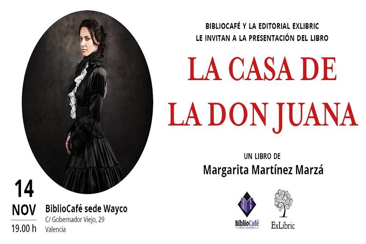 Margarita Martínez Marzá presenta 'La casa de la don Juana'