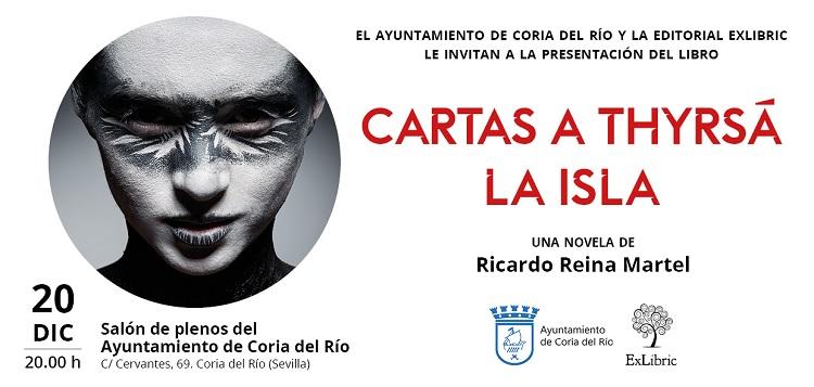Ricardo Reina presenta Cartas a Thyrs.á. La isla en Coria del Río.