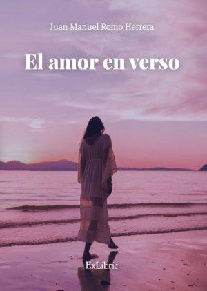 El amor en verso, poemario de Juan Manuel Romo Herrera