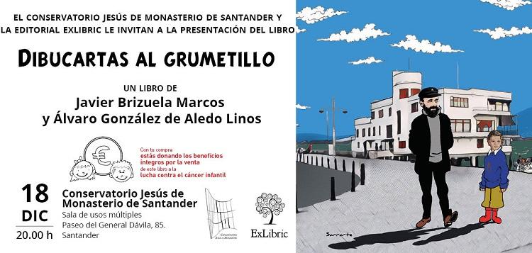 Presentación de 'Dibucartas al grumetillo' en el Conservatoriio Jesús de Monasterio de Santander.