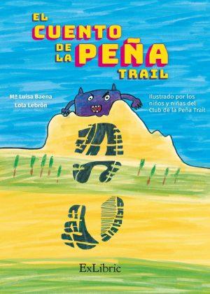 El cuento de la peña, escrito por Mª Luisa Baena y Lola Lebrón