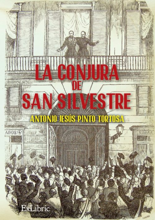 La conjura de San Silvestre, novela histórica.