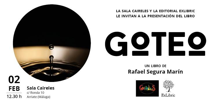 Arriate acoge la presentación del poemario 'Goteo'