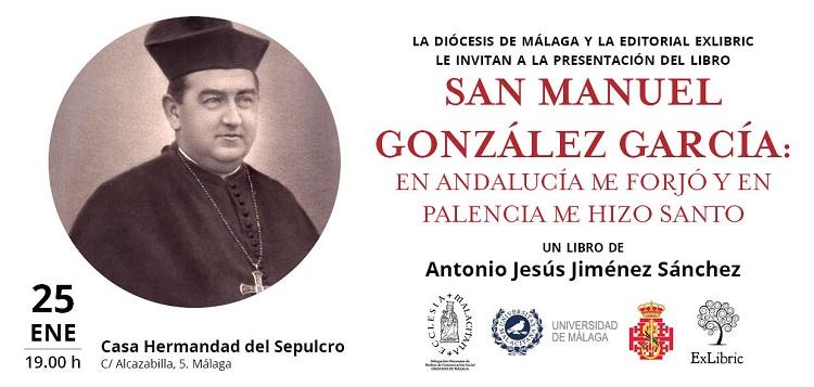 Editorial ExLibric presenta la vida y obra de San Manuel González García.