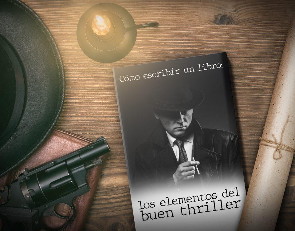 Escribir un thriller es fácil si sabes cómo