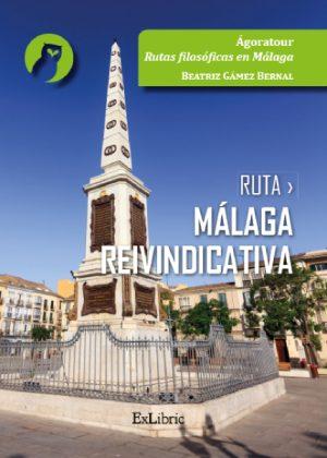 Málaga reivindicativa, libro de Beatriz Gámez