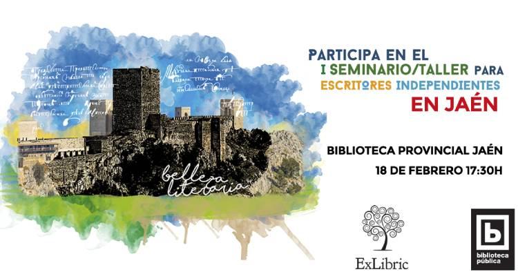 Jaén recibe a editorial ExLibric y a su I Seminario/ taller para escritores exigentes.