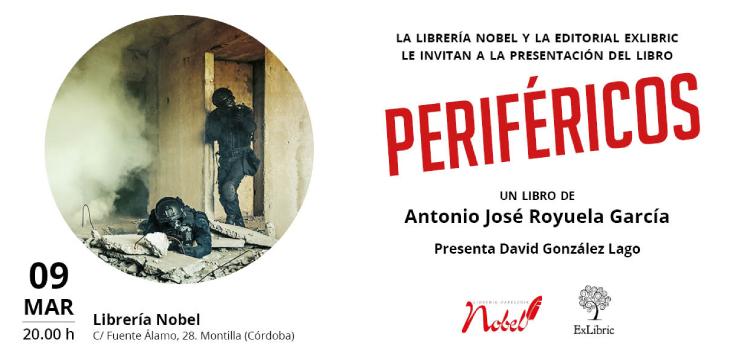Editorial ExLibric te invita a la presentación de 'Periféricos' en Montilla