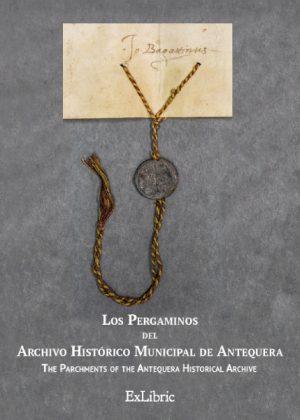Los Pergaminos del Archivo Histórico Municipal de Antequera, libro de José Escalante