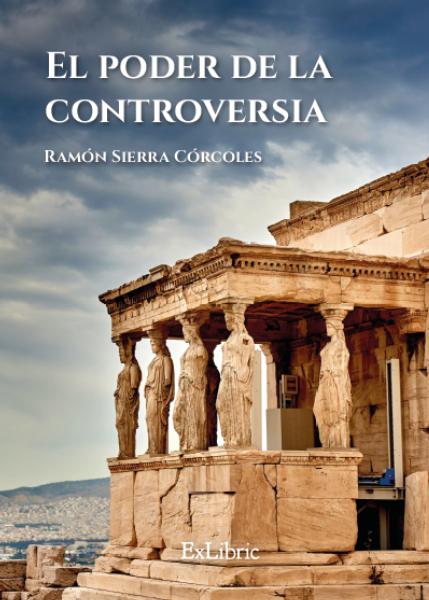 El poder de la controversia, libro publicado por editorial ExLibric