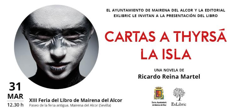 Mairena del Alcor acoge la nueva presentación de 'Cartas a Thyrsá. La isla'