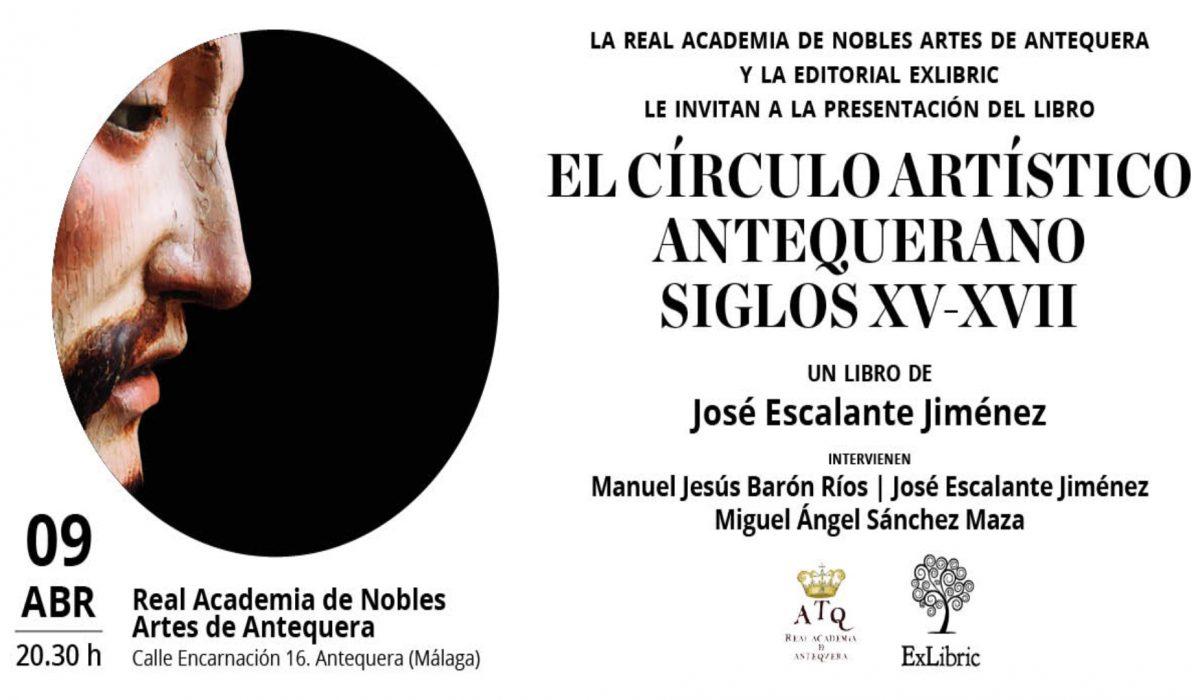 'El círculo artístico antequerano' se presenta en Antequera