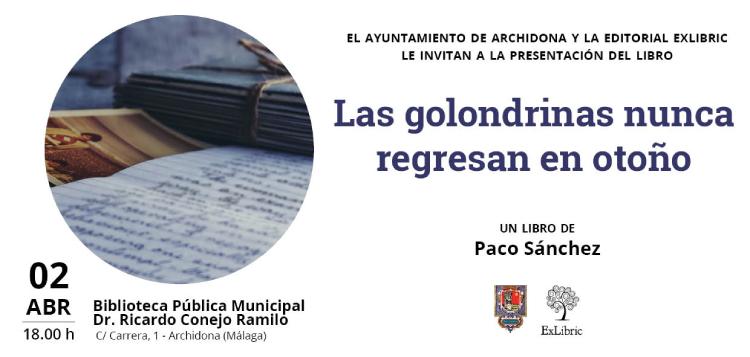 Paco Sánchez presenta 'Las golondrinas nunca regresan en otoño' en Archidona.