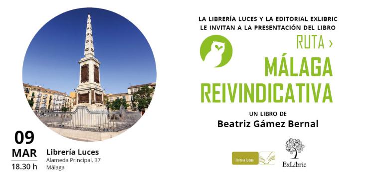 Beatriz Gámez presenta 'Ruta Málaga reivindicativa'