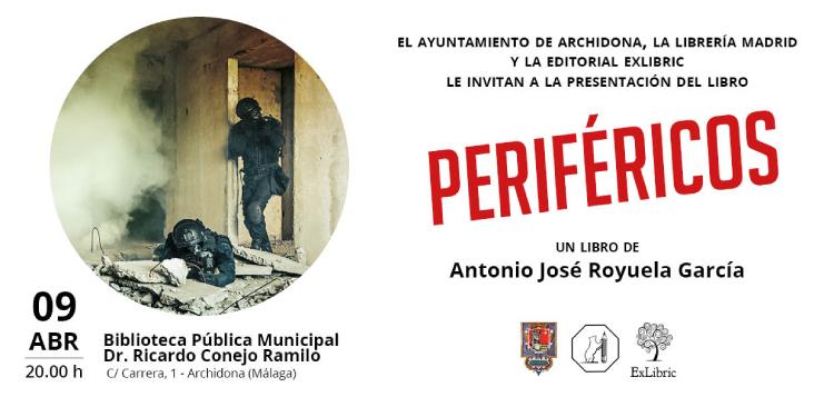 El próximo 9 de abril Antonio José Royuela presenta 'Periféricos' en Archidona