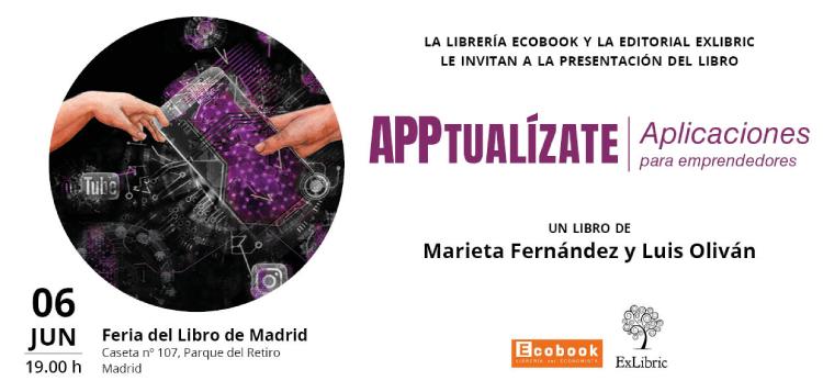 La Feria del Libro de Madrid acogerá la firma del libro Apptualízate