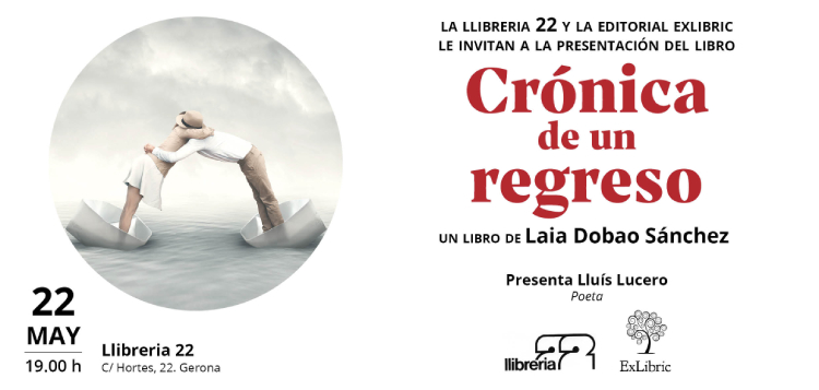 'Crónica de un regreso' se presenta en Gerona.