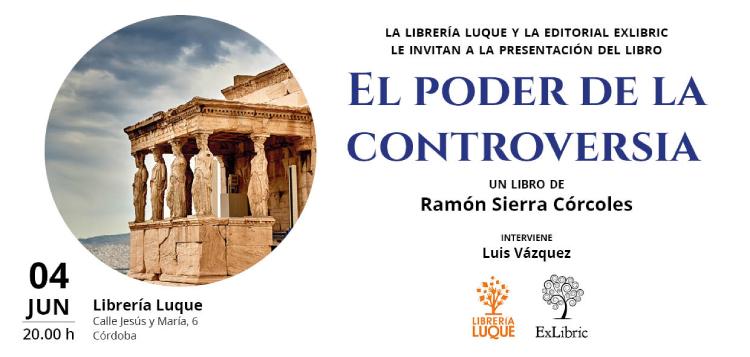 Editorial ExLibric te invita a la presentación de 'El poder de la controversia' en Córdoba