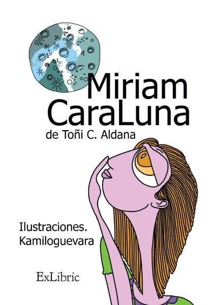 Miriam Caraluna, cuento de Toñi C. Aldana