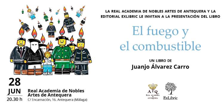 La Real Academia de Nobles Artes de Antequera acoge la presentación de 'El fuego y el combsutible'