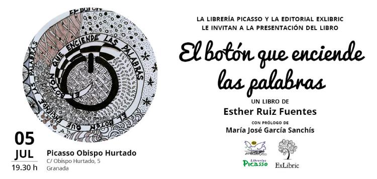 Editorial ExLibric te invita a la presentación de 'El botón que enciende las palabras'