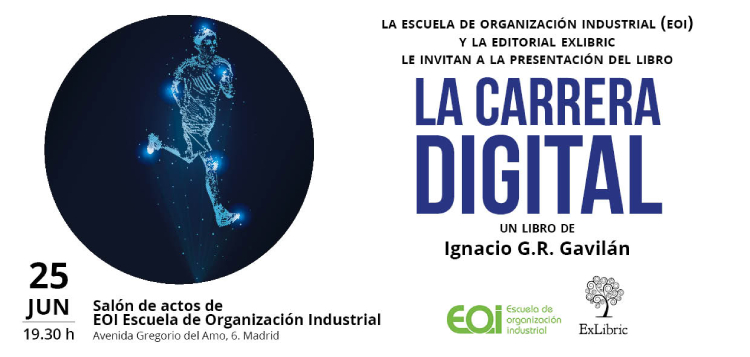 Editorial ExLibric te invita a la presentación de 'La carrera digital'
