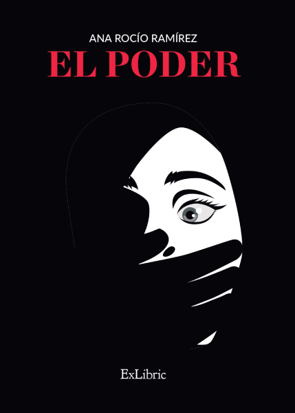 'El poder', una novela de Ana Rocío Ramírez