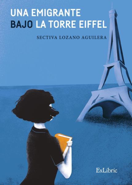 Sectiva Lozano presenta 'Una emigrante bajo la Torre Eiffel'