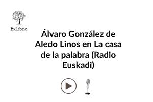 Entrevista de Álvaro González de Aledo en Radio Euskadi