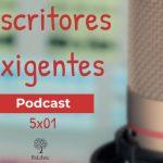 ExLibric estrena un nuevo episodio de su podcast 'Escritores Exigentes'