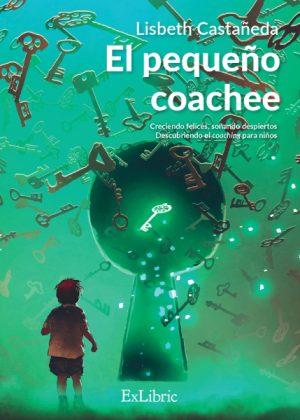 Editorial ExLibric presenta 'El pequeño coachee', un libro de autoayuda