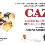'Caza. Desde el principio, desde los principios' se presenta en el Museo de Antequera