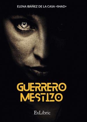 Guerrero mestizo, nuevo libro de Elena Ibáñez