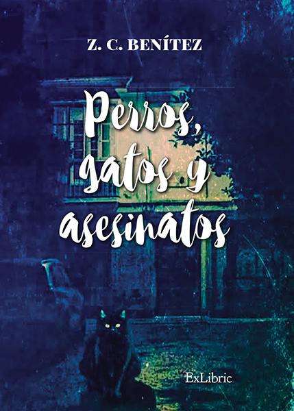 Editorial Exlibric presenta 'Perros, gatos y asesinatos'