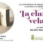 Serafín Maza presenta 'La claridad velada'