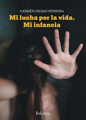 Carmen Piedad Herrera presenta 'Mi vida por la vida. Mi infancia'