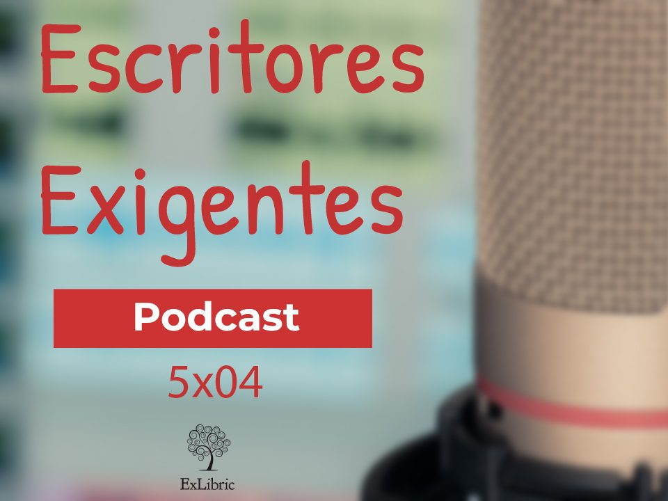 'Escritores exigentes', el podcast de la editorial ExLibric.