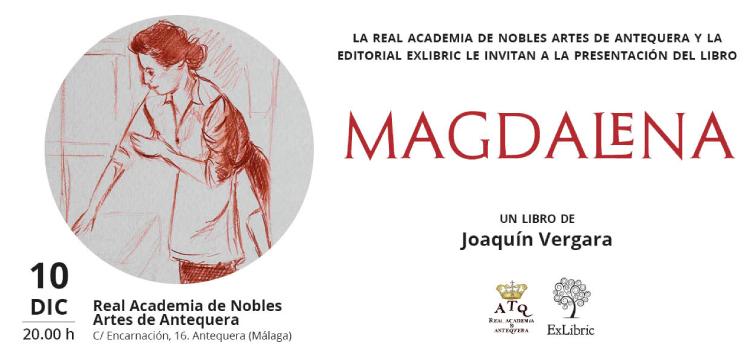 Editorial ExLibric te invita a la presentación de 'Magdalena'
