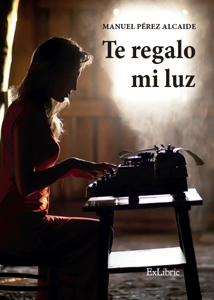 'Te regalo mi luz', libro de editorial ExLibric