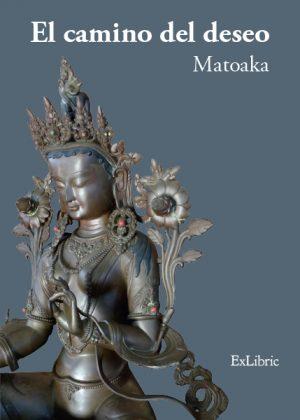 El camino del deseo, libro de la autora Matoaka